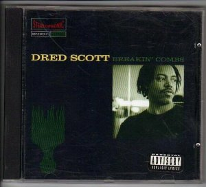 Dred Scott Breakin Combs Album Cover