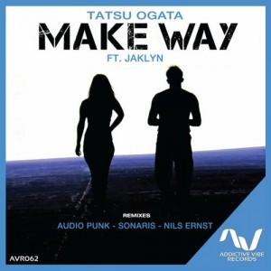 Tatsu Ogata ft. Jaklyn - Make Way (Sonaris Remix)