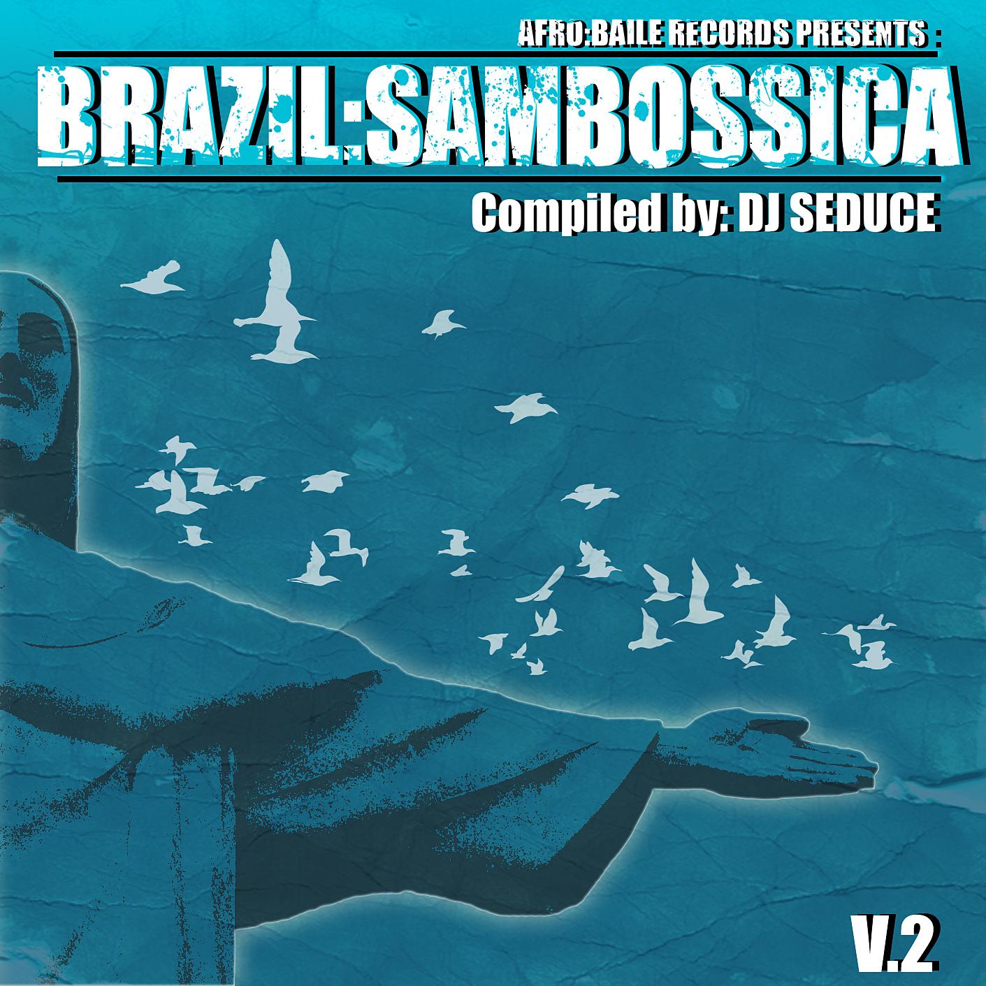 DJ Seduce - Brazil-Sambossica 2 Album Cover